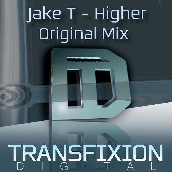 JAKE T - Higher