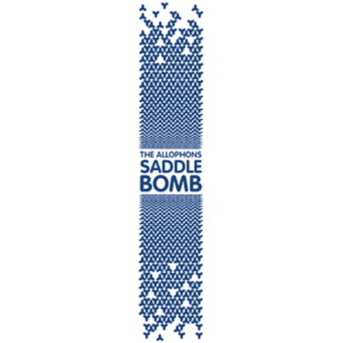 ALLOPHONST, The - Saddle Bomb