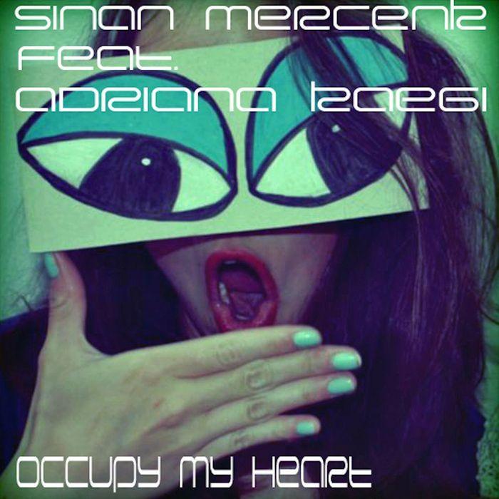 MERCENK, Sinan feat ADRIANA KAEGI - Occupy My Heart