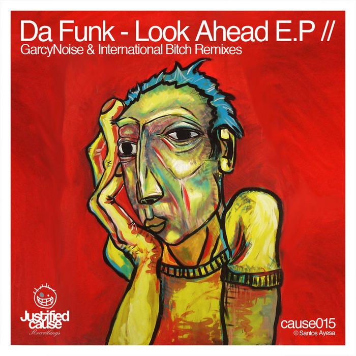 DA FUNK - Look Ahead EP
