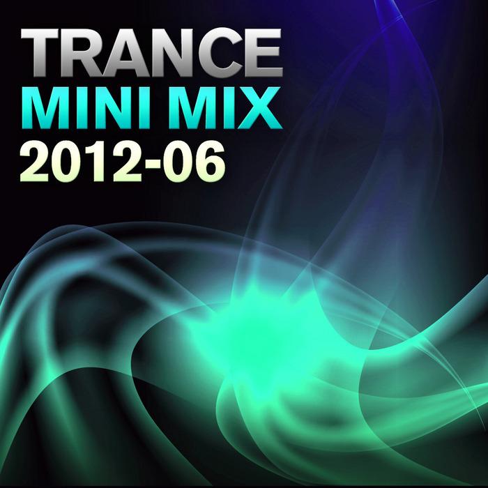 VARIOUS - Trance Mini Mix 2012 - 06