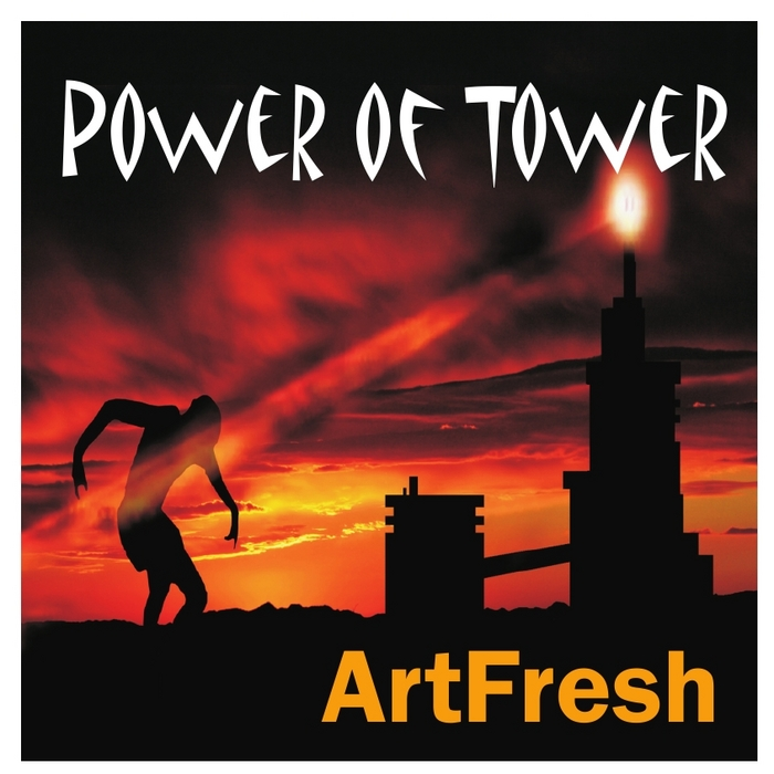 ARTFRESH - Power Of Tower