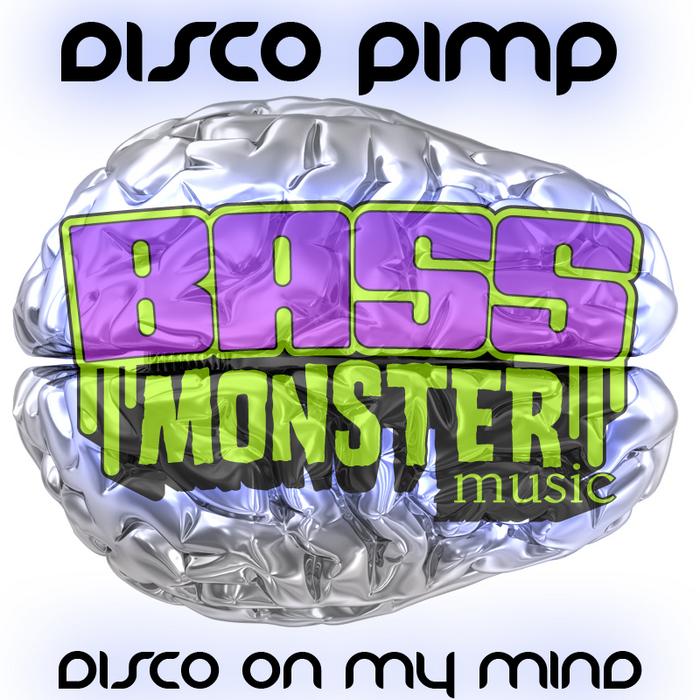 DISCO PIMP - Disco On My Mind