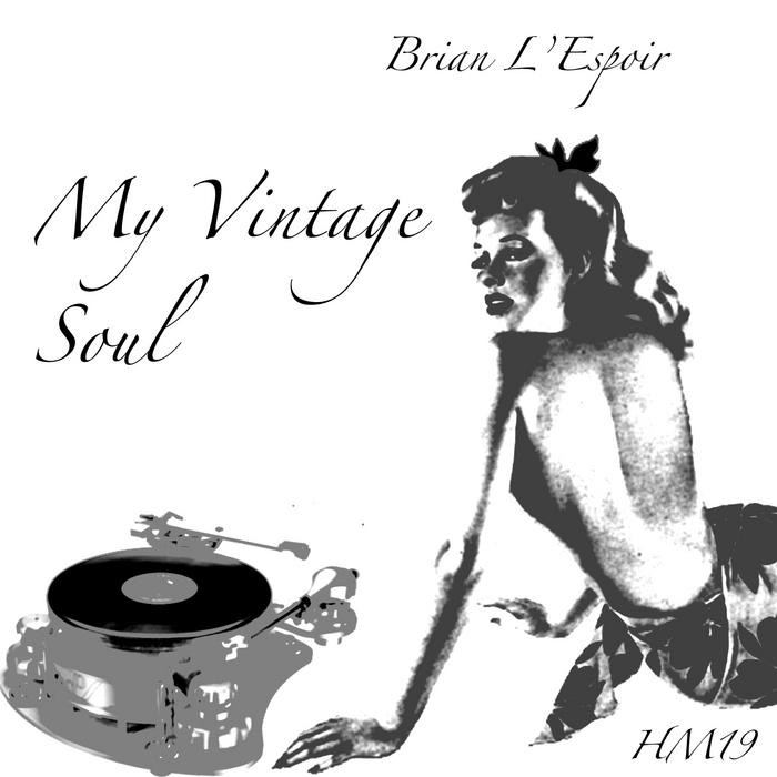 L'ESPOIR, Brian - My Vintage Soul EP