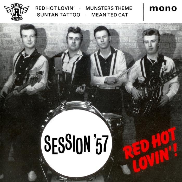 SESSION '57 - Red Hot Lovin'