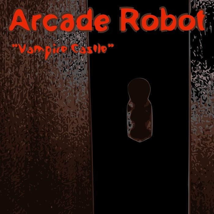 ARCADE ROBOT - Vampire Castle