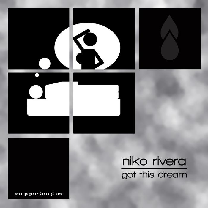 RIVERA, Niko - Got This Dream