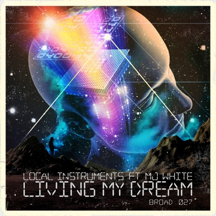 LOCAL INSTRUMENTS feat MJ WHITE - Living My Dream