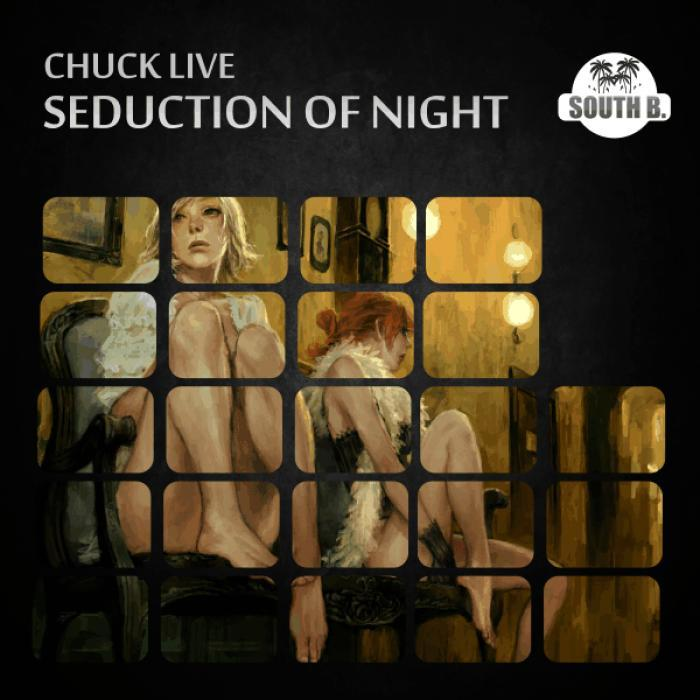 CHUCK LIVE - Night Of Seduction