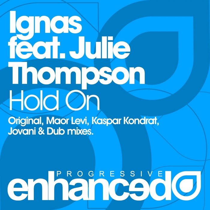 IGNAS feat JULIE THOMPSON - Hold On