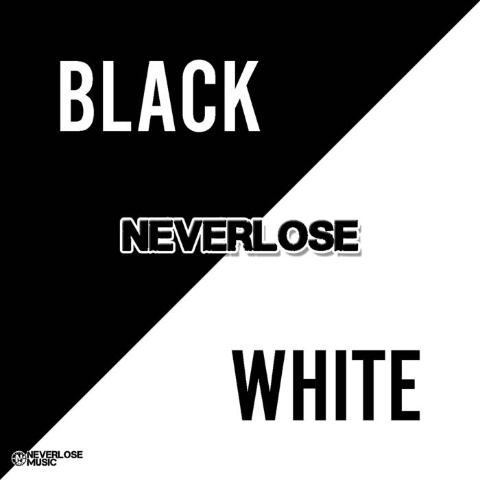 NEVERLOSE - Black & White EP