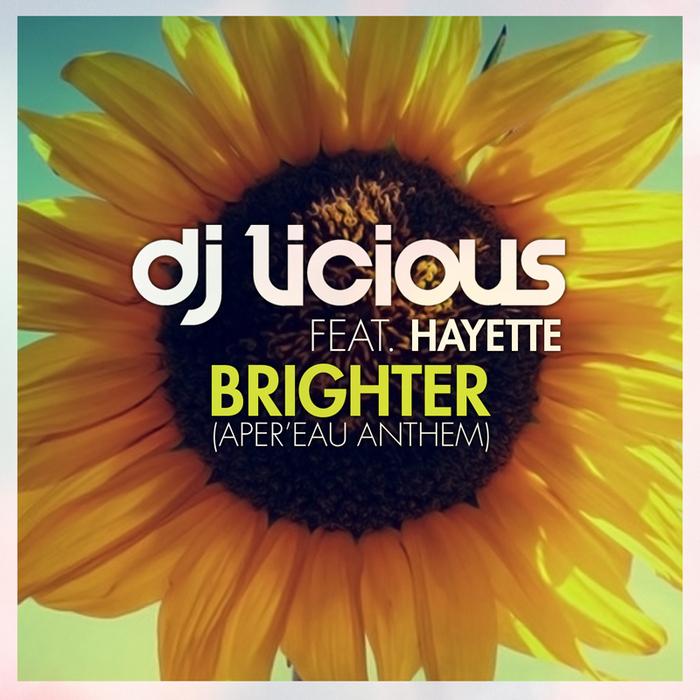 DJ LICIOUS - Brighter
