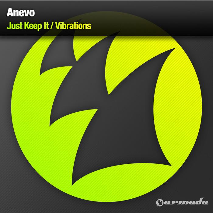 ANEVO - Just Keep It