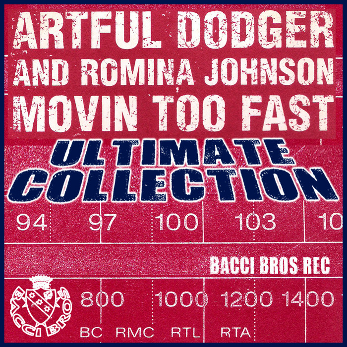 ARTFUL DODGER/ROMINA JOHNSON - Movin' too fast
