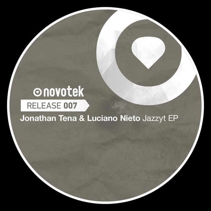 TENA, Jonathan/LUCIANO NIETO - Jazzyt EP
