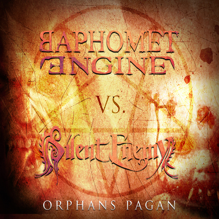 BAPHOMET ENGINE/SILENT ENEMY - Orphans Pagan EP