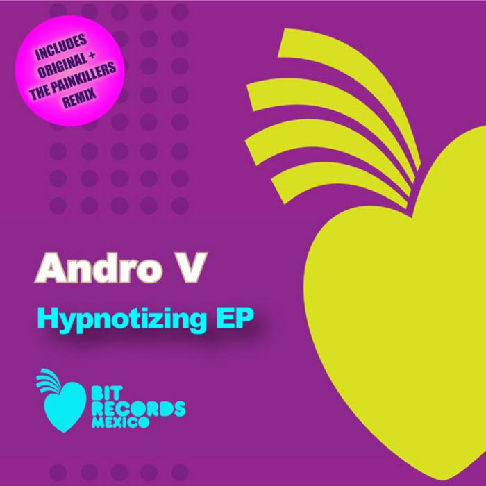 ANDRO V - Hypnotizing EP