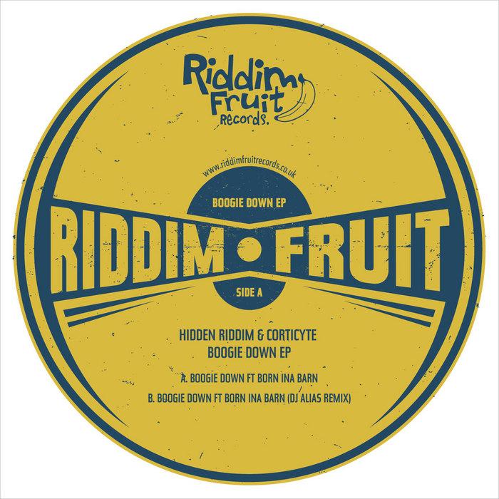 HIDDEN RIDDIM & CORTICYTE feat BORN INA BARN - Boogie Down EP