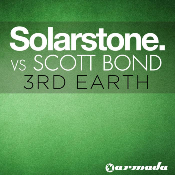 SOLARSTONE vs SCOTT BOND - 3rd Earth