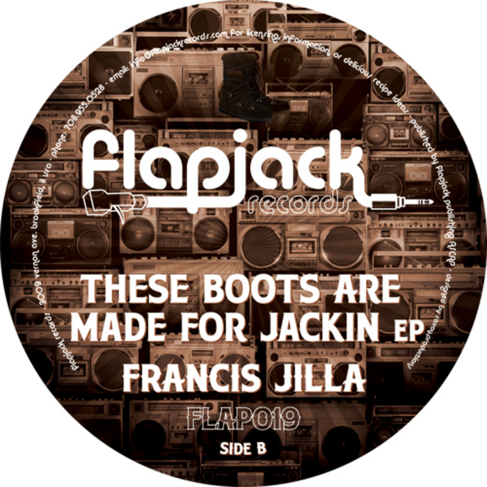 JILLA, Francis - These Boots Are Made For Jackin EP