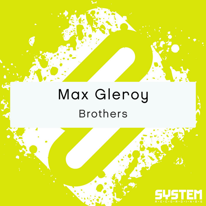GLEROY, Max - Brothers