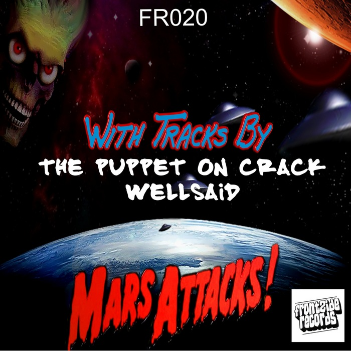 PUPPET ON CRACK, The - Mars Attacks!