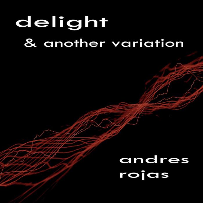 ROJAS, Andres - Delight
