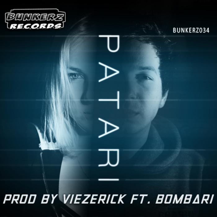 VIEZERICK feat BOMBARI - Patari