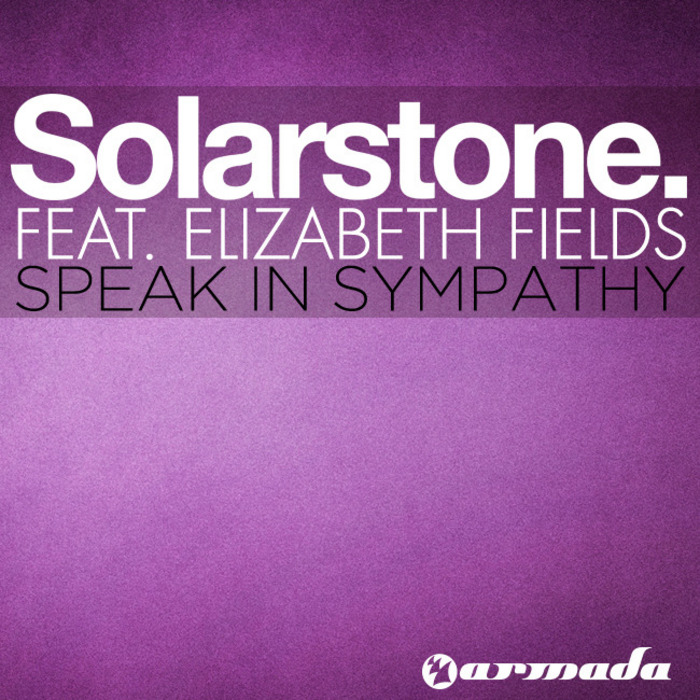 SOLARSTONE feat ELIZABETH FIELDS - Speak In Sympathy