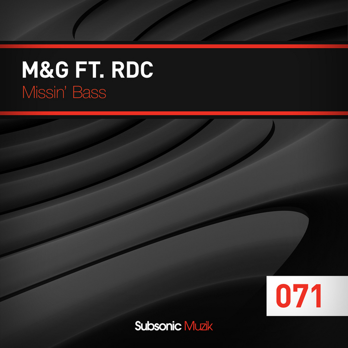 M&G feat RDC - Missin' Bass