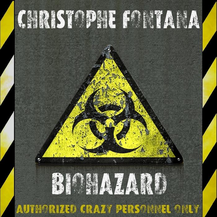 FONTANA, Christophe - Biohazard
