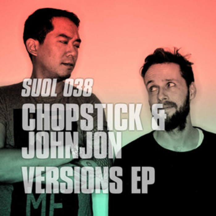 CHOPSTICK/JOHNJON - Versions EP