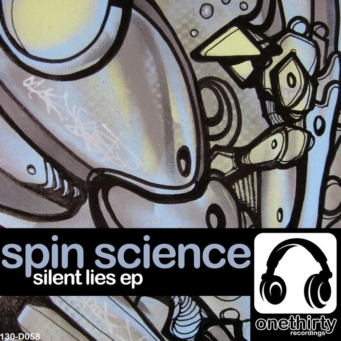 SPIN SCIENCE - Silent Lies EP