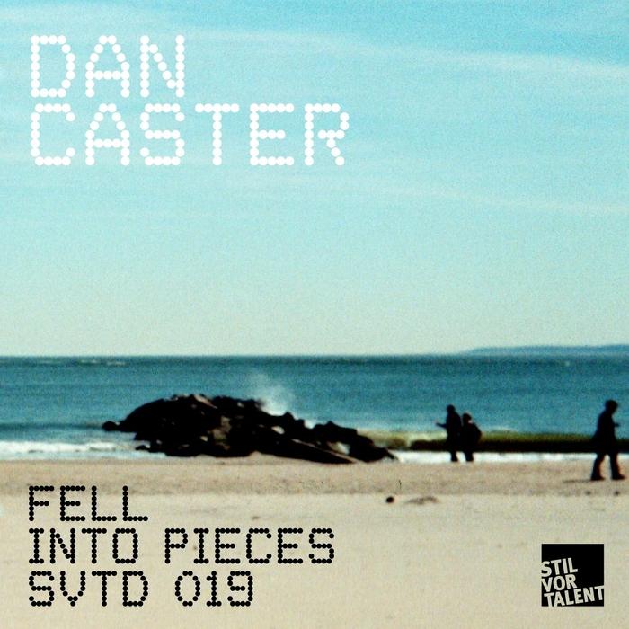 CASTER, Dan - Fell Into Pieces