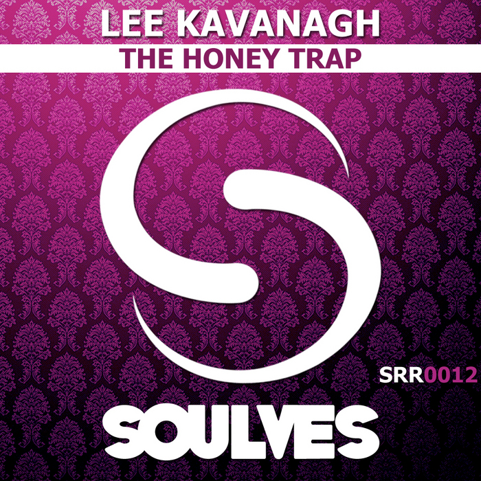 KAVANAGH, Lee - The Honey Trap EP