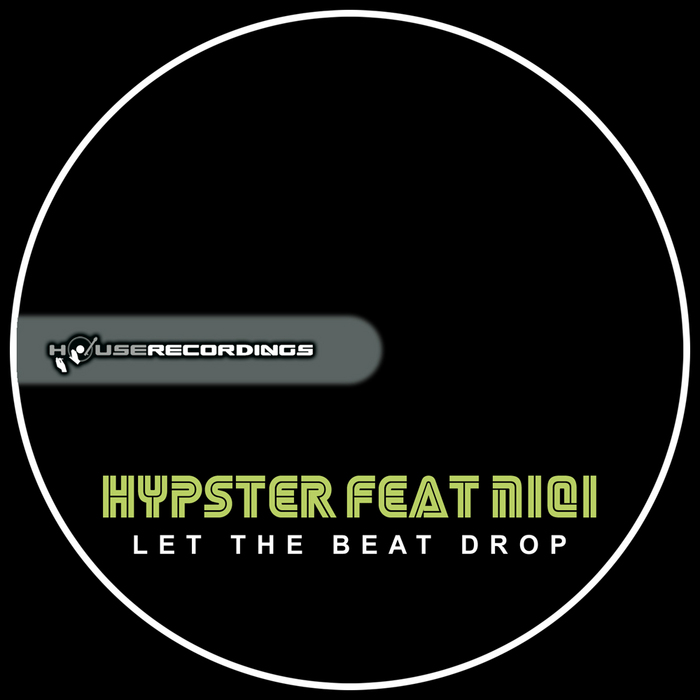HYPSTER feat NIQI - Let The Beat Drop