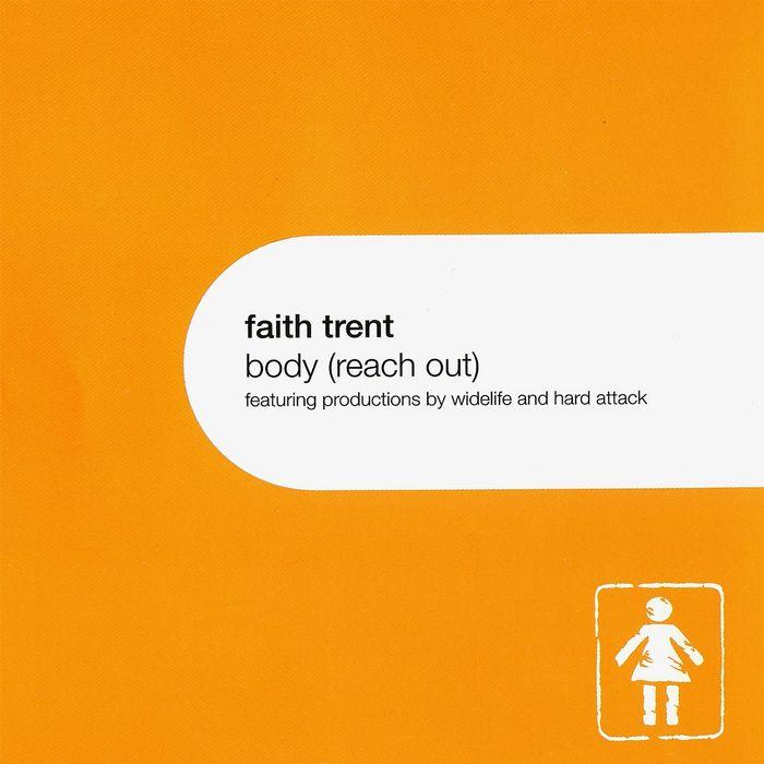 FAITH TRENT - Body (Reach Out)
