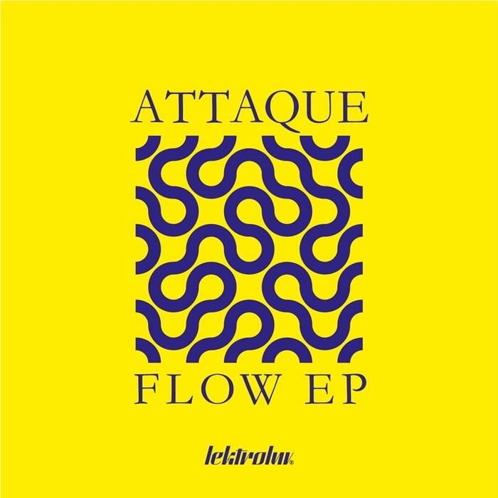 ATTAQUE - Flow EP
