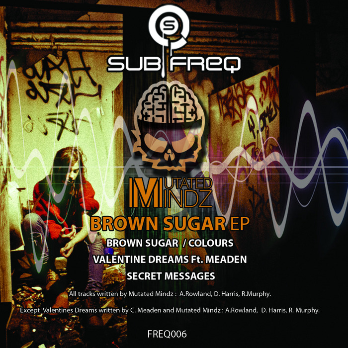 MUTATED MINDZ - Brown Sugar EP