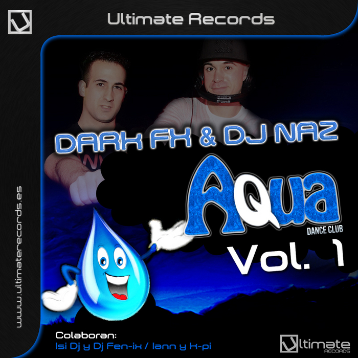 DARK FX/DJ NAZ/DAVID/ISI DJ/IANN/FEN IX - Aqua Dance Club Vol 1