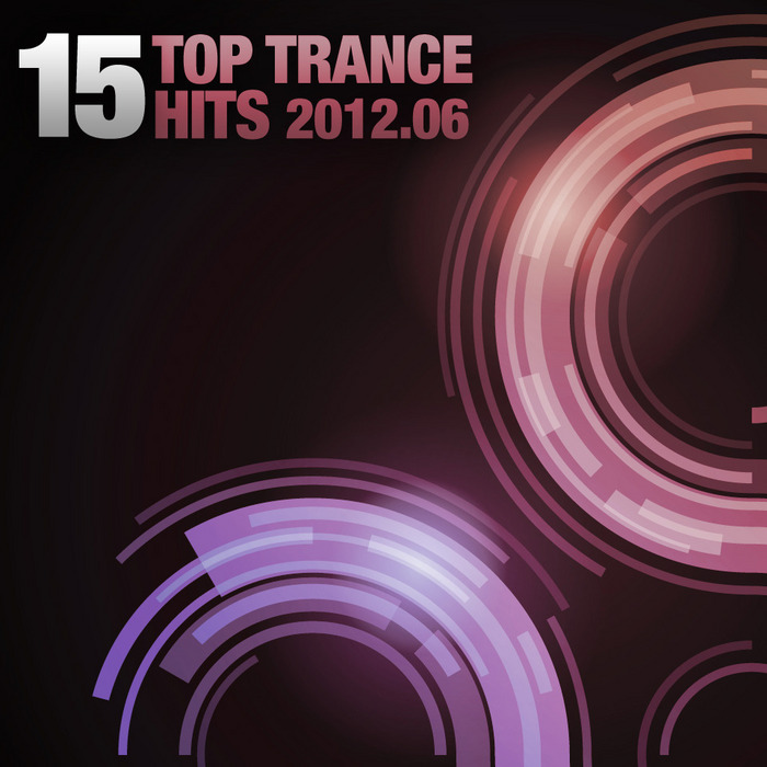 VARIOUS - 15 Top Trance Hits 2012 06