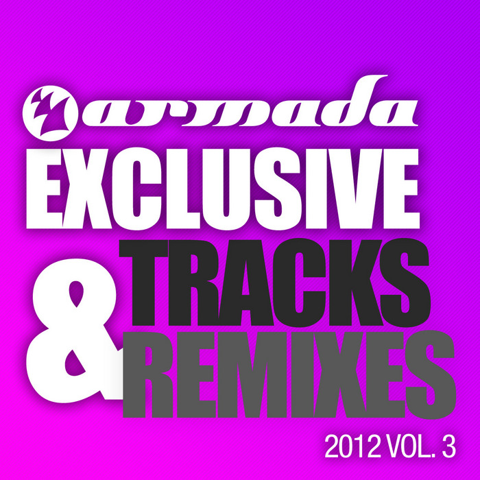 VARIOUS - Armada Exclusive Tracks & Remixes 2012 Vol 3