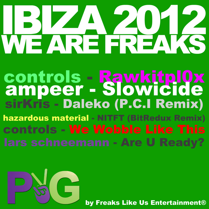 VARIOUS - Ibiza 2012: We Are Freaks