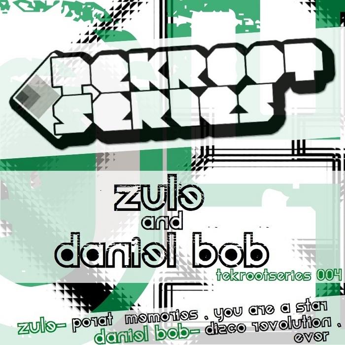 ZULE/DANIEL BOB - Tekrootseries 004