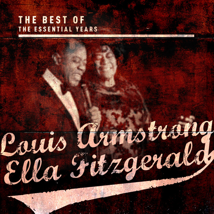 ARMSTRONG, Louis/ELLA FITZGERALD - Best OF The Essential Years