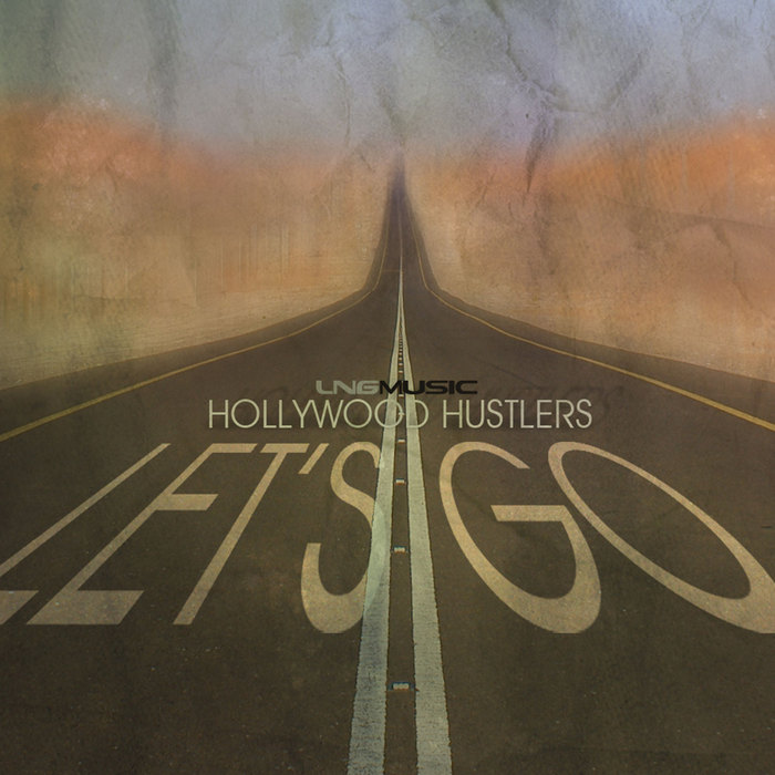 HOLLYWOOD HUSTLERS - Let's Go