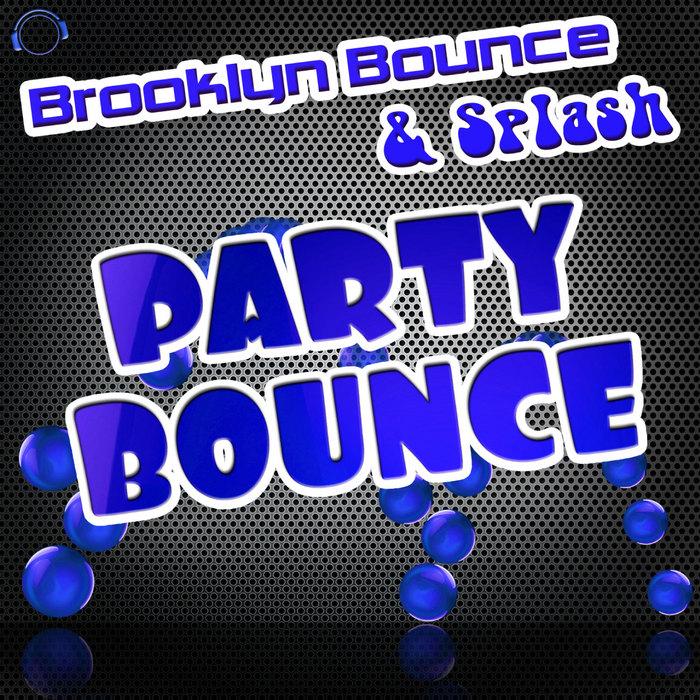 BROOKLYN BOUNCE & SPLASH - Party Bounce