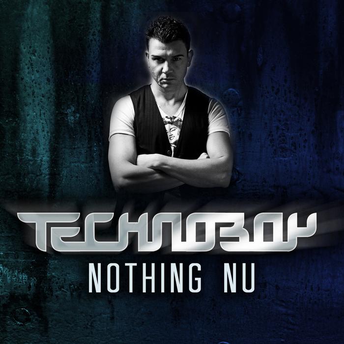 TECHNOBOY - Nothing Nu