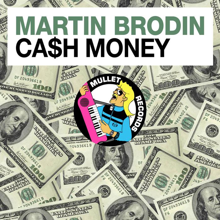BRODIN, Martin - Cash Money