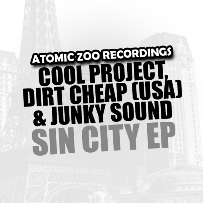 COOL PROJECT/DIRT CHEAP USA/JUNKY SOUND - Sin City EP